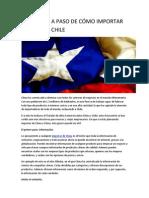 GUÍA PASO A PASO DE CÓMO IMPORTAR DE CHINA A CHILE