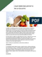 Alimentos Que Debes Incluir en Tu Dieta Contra La Celulitis