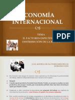 ECONOMÍA INTERNACIONAL FACTORES ESPECIFICOS Y DISTRIBUCION DE LA RENTA