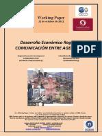 Desarrollo Económico Regional. COMUNICACIÓN ENTRE AGENTES (I) (Es) Regional Economic Development. COMMUNICATION BETWEEN STAKEHOLDERS (I) (Es) Eskualdeko Ekonomi Garapena. ERAGILEEN ARTEKO KOMUNIKAZIOA (I) (Es)