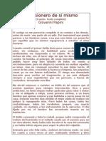 El prisionero de sí mismo [Cuento. Texto completo] Giovanni Papini