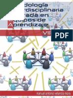 Metodología Interdisciplinaria Centrada en Equipos de Aprendizaje MICEA para la Educacion Virtual
