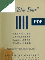 Buchholz Gallery NYC_The Blue Four - Feininger, Jawlensky, Kandinsky, Paul Klee