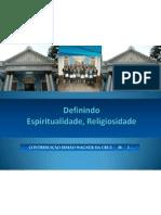 A Espiritualidade e a Religiosidade