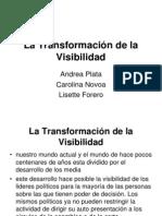 La Transformación de la Visibilidad