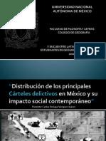 Distribución de los principales cárteles delictivos en México y su impacto social contemporáneo
