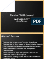 Alcohol Withdrawal Management