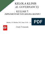 Dody Firmanda 2012  - Materi Kuliah Clinical Governance (7 dari 16) - Implementasi Clinical Governance di Rumah Sakit 1