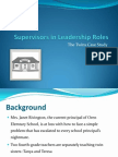 Supervisors in Leadership Roles - Twins Case Study