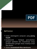 ameloblastik fibro odontoma