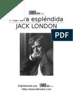 Aurora Espléndida - Jack London