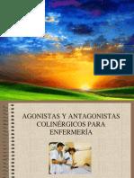 AGONISTAS Y ANTAGONISTAS COLINÉRGICOS PARA ENFERMERÍA