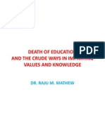 DEATH OF EDUCATION AND THE CRUDE WAYS OF IMPARTING VALUES AND KNOWLEDGE TO THE SOCIETY