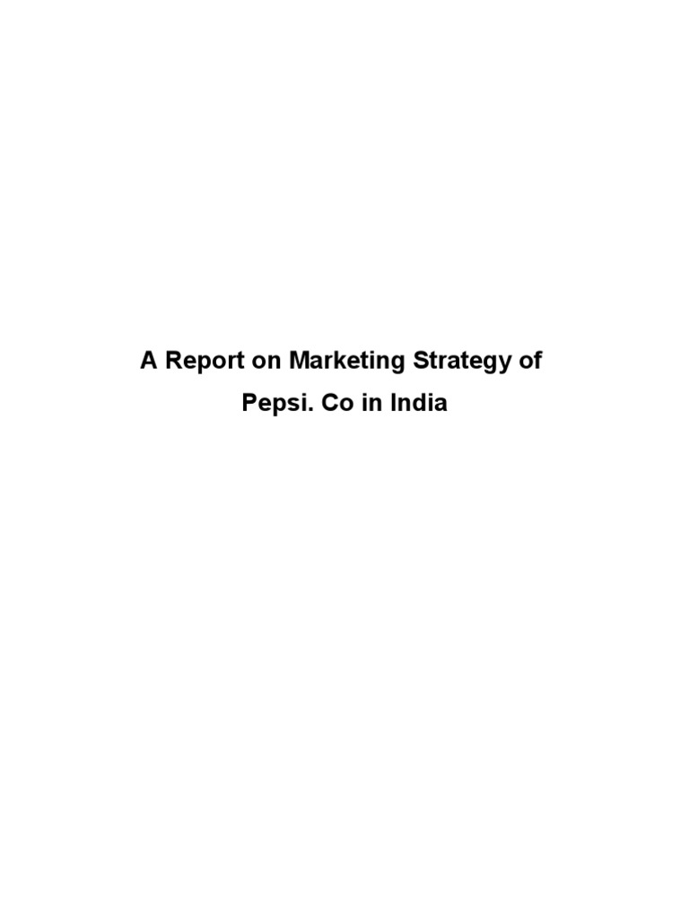 Marketing Strategy of Pepisco in India   Pepsi Co (134 views)