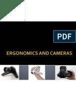 Ergonomics and Cameras