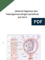 Infeksi Bakterial Vaginosis Dan Hubungannya Dengan Persalinan Pre-term