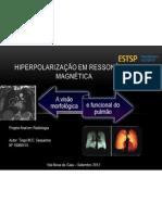 Hiperpolarização em Ressonância Magnética22