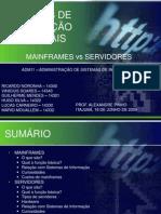 Apresenta o - Servidores e Mainframes
