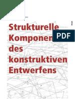 Strukturelle Komponenten des konstruktiven Entwerfens
