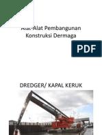 Alat-Alat Pembangunan Dermaga