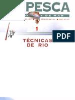 Pesca Deportiva - Técnicas de rio
