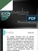 Presentacion Ejecutiva Loveisbig