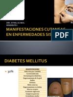 Manifestaciones Cutaneas en Enfermedades Sistemicas