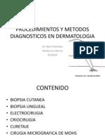 Procedimientos y Metodos Diagnosticos en Dermatologia