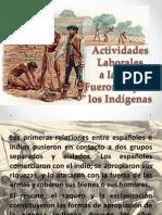 Actividades Laborales a Las Que Fueron Sujetos Los Indigenas