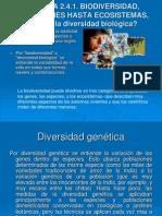 Biodiversidad (Desde Genes Hasta Ecosistemas).