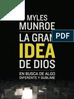 La Gran Idea de Dios Myles Munroe - Copia