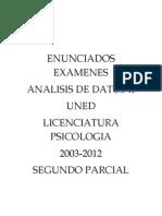 Enunciados de Examenes para Analisis de Datos II - Licenciatura en Psicologia - UNED - Segundo Parcial