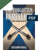 The Forgotten Rebellion by Benjamin Rudall