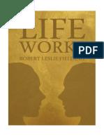 Life Works by Robert Leslie Fielding