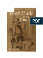 Both Ends of the Candle by Ron Wilcox