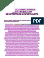 O RACIALISMO DO FALO E A TENTATIVA DE AUTO DETERMINAÇÃO DO POVO ELEITO