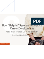 "How ""Helpful"" Systems Extinguish Career Development (and What You Can Do to Reignite It) [Issue 98]"