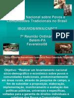 2008 Pesquisa Nacional Povos Tradicionais