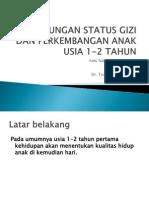 Hubungan Status Gizi Dan Perkembangan Anak Usia 1-2