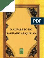 O Alfabeto do Sagrado Al Qur an