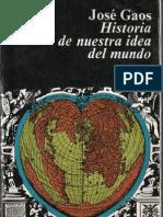 José Gaos - historia de nuestra idea del mundo