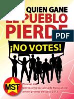 Posicion del MST sobre las Elecciones Generales del 6 de novimebre en Puerto Rico
