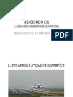 03-AERÓDROMOS (3) - Luzes Aeronáuticas de Superfície