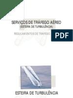 04-SERVIÇOS DE TRÁFEGO AÉREO (3) - Esteira de Turbulência