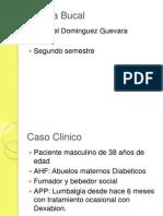Cirugia Bucal Caso Clinico