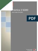 Práctica 3 Administración de Sistemas Gestores de Bases de Datos