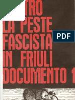 Contro la peste fascista in Friuli