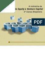 A Industria de Private Equity e Venture 2o Censo Brasileiro GVcepe