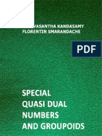 Special Quasi Dual Numbers and Groupoids, by W. B. Vasantha Kandasamy, Florentin Smarandache