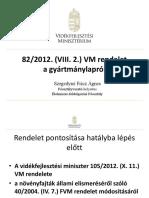 A gyártmánylapról 82/2012. (VIII. 2.) VM rendelet